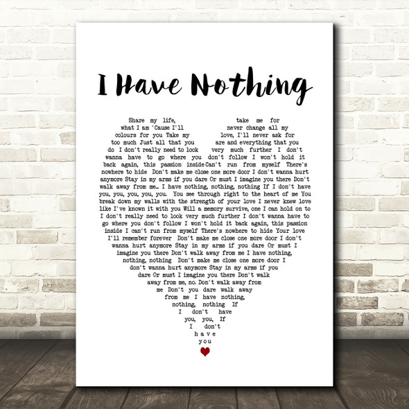 Whitney Houston I Have Nothing Heart Song Lyric Quote Print