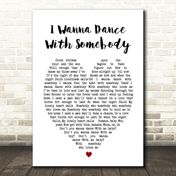 Whitney Houston I Wanna Dance With Somebody Heart Song Lyric Quote Print