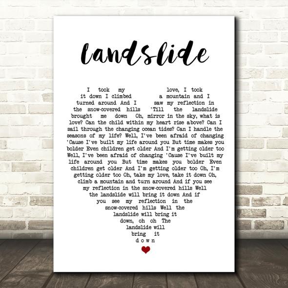 Landslide Fleetwood Mac Quote Song Lyric Heart Print