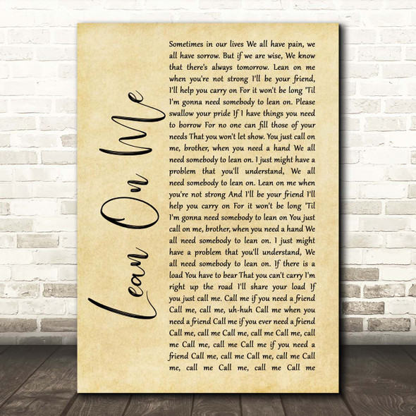 Bill Withers Lean On Me Rustic Script Song Lyric Print
