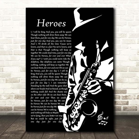 David Bowie Heroes Black & White Saxophone Player Song Lyric Print