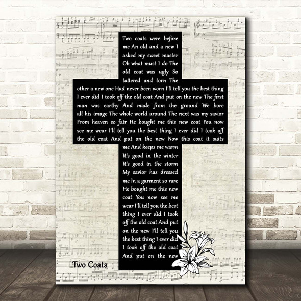 Morris Brothers Gospel Bluegrass Two Coats Music Script Christian Memorial Cross Song Lyric Print