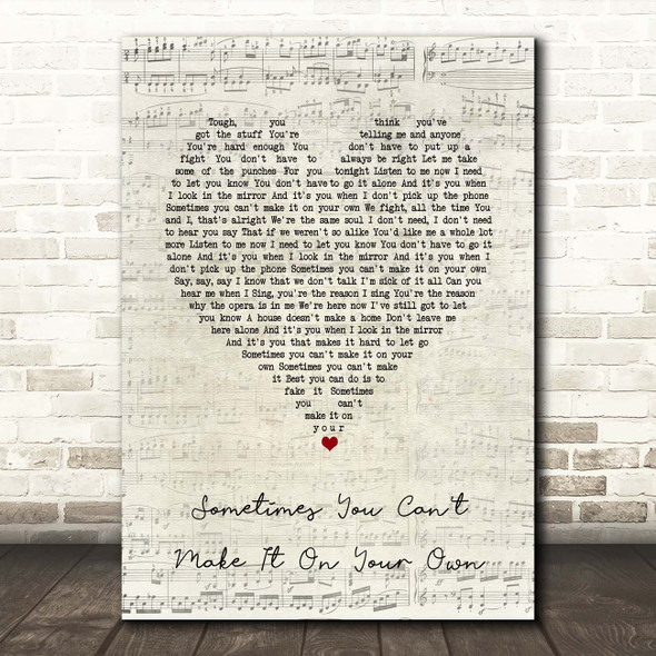 U2 Sometimes You Can't Make It On Your Own Script Heart Song Lyric Print