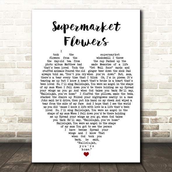 Supermarket Flowers Ed Sheeran Quote Song Lyric Heart Print