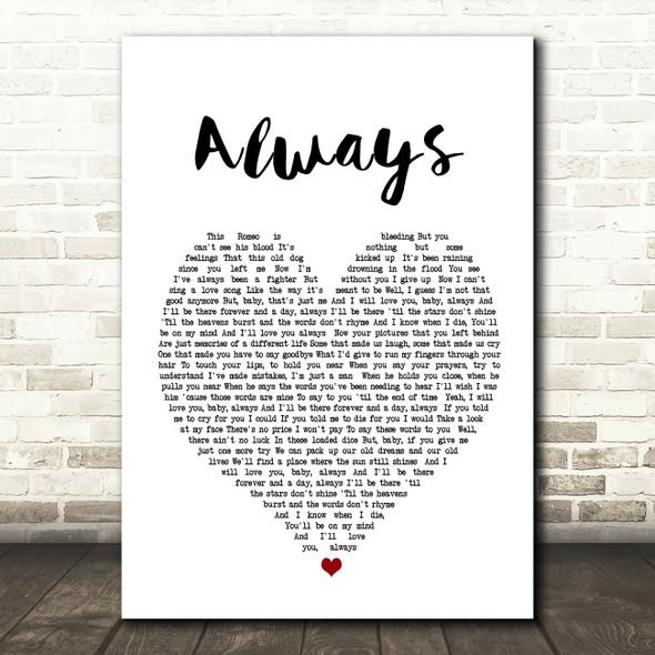Bon Jovi Always Heart Song Lyric Quote Print