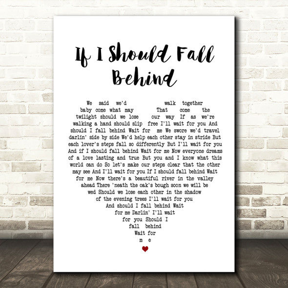 Bruce Springsteen If I Should Fall Behind Heart Song Lyric Quote Print
