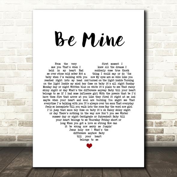 David Gray Be Mine Heart Song Lyric Quote Print
