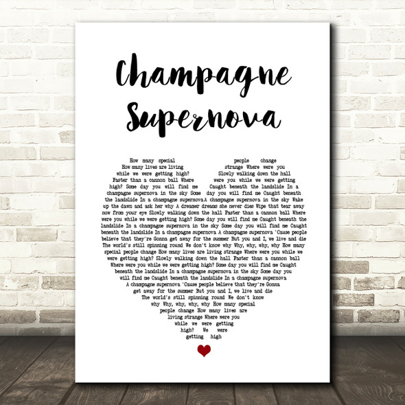 Oasis Champagne Supernova Heart Song Lyric Quote Print