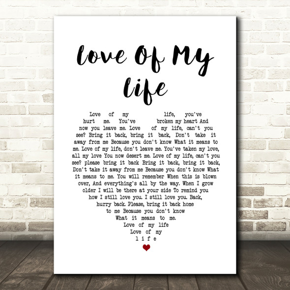 Queen Love Of My Life Heart Song Lyric Quote Print