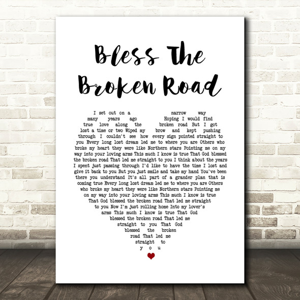 Rascal Flatts Bless The Broken Road Heart Song Lyric Quote Print