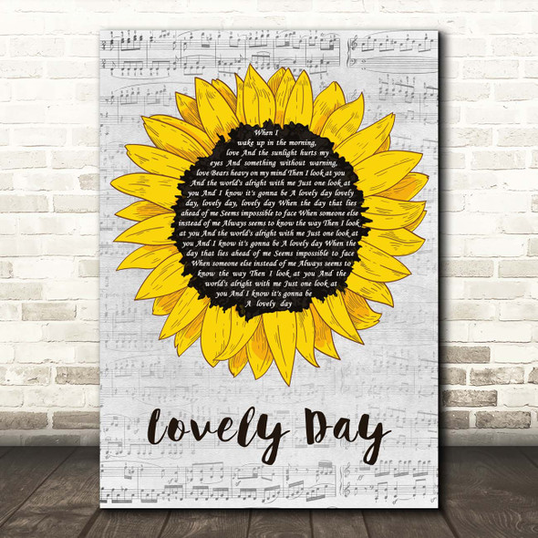 Bill Withers Lovely Day Grey Script Sunflower Song Lyric Print
