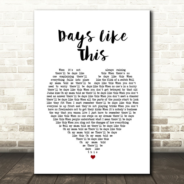 Van Morrison Days Like This Heart Song Lyric Quote Print