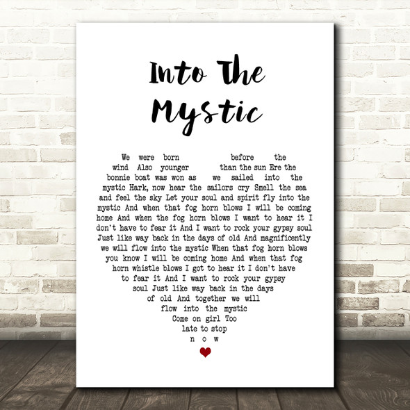 Van Morrison Into The Mystic Heart Song Lyric Quote Print