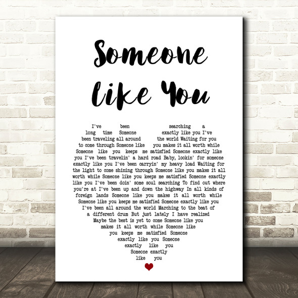 Van Morrison Someone Like You Heart Song Lyric Quote Print