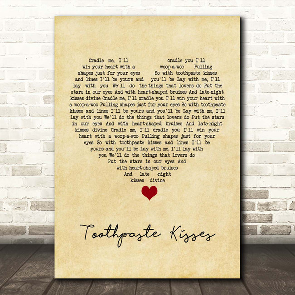 The Maccabees Toothpaste Kisses Vintage Heart Song Lyric Print