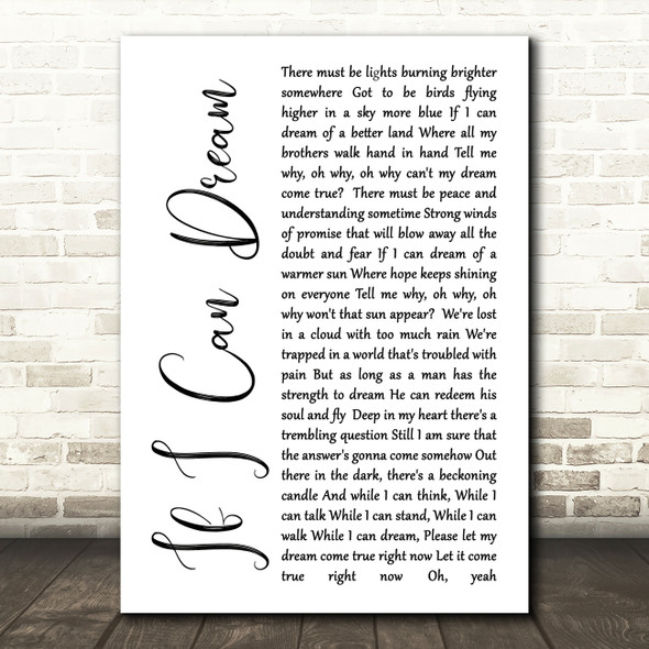Elvis Presley If I Can Dream White Script Song Lyric Quote Print