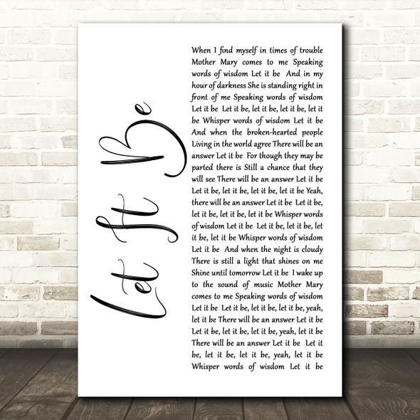 The Beatles Let It Be White Script Song Lyric Quote Print