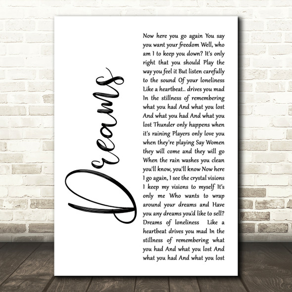 Fleetwood Mac Dreams White Script Song Lyric Quote Print
