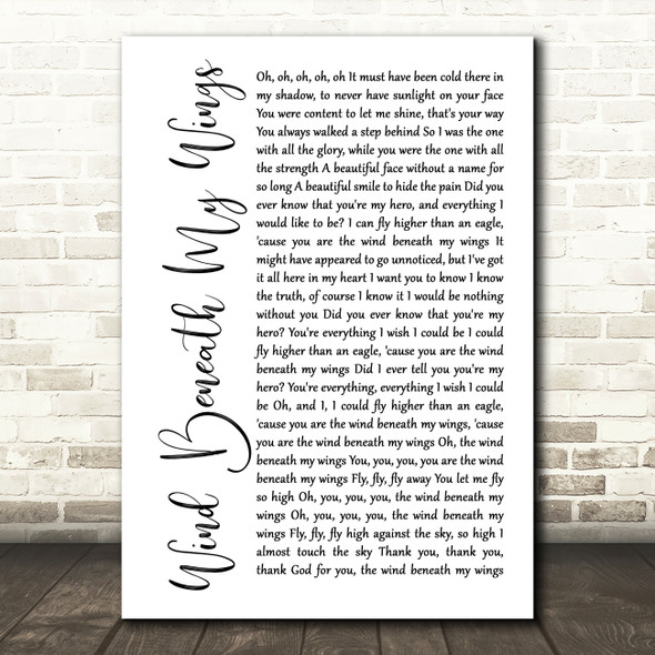 Bette Midler Wind Beneath My Wings White Script Song Lyric Quote Print