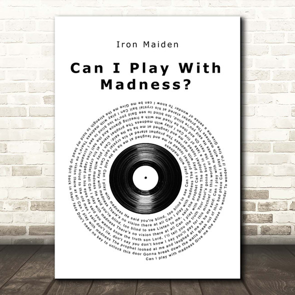 Iron Maiden Can I Play With Madness Vinyl Record Song Lyric Print