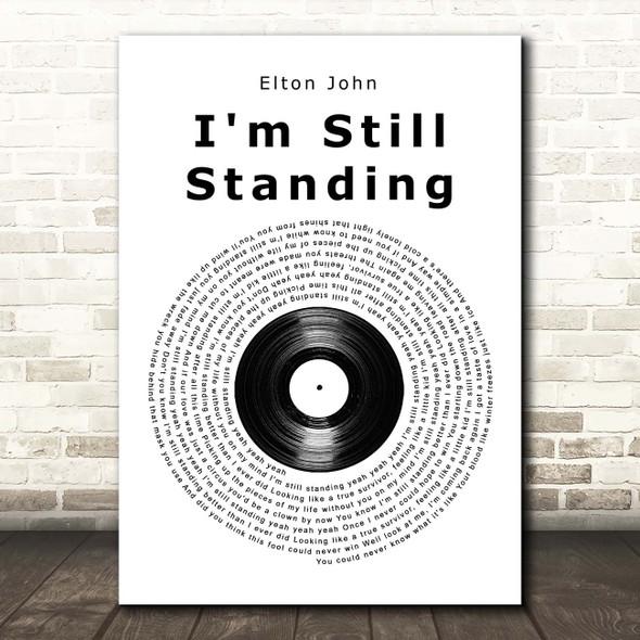 Elton John I'm Still Standing Vinyl Record Song Lyric Print