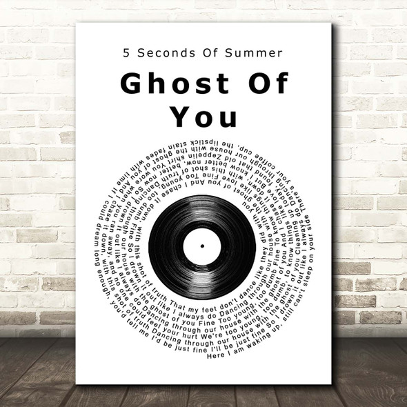 5 Seconds Of Summer Ghost Of You Vinyl Record Song Lyric Print