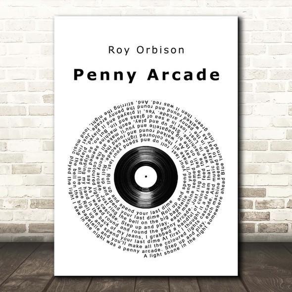 Roy Orbison Penny Arcade Vinyl Record Song Lyric Print