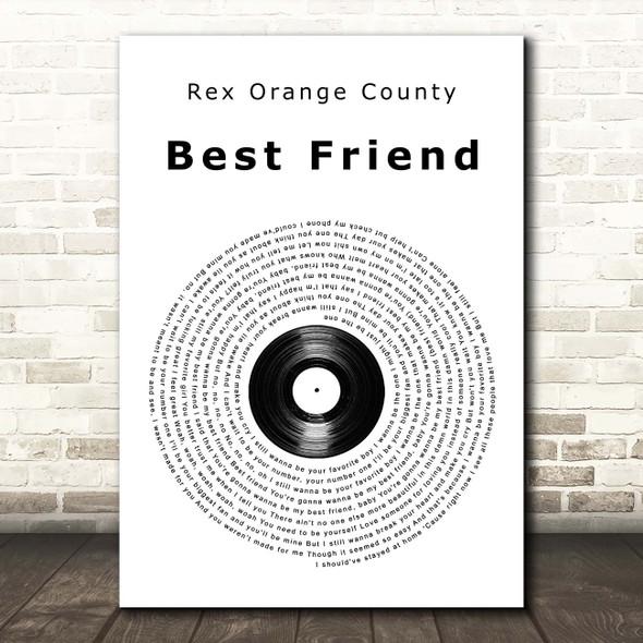 Rex Orange County Best Friend Vinyl Record Song Lyric Print