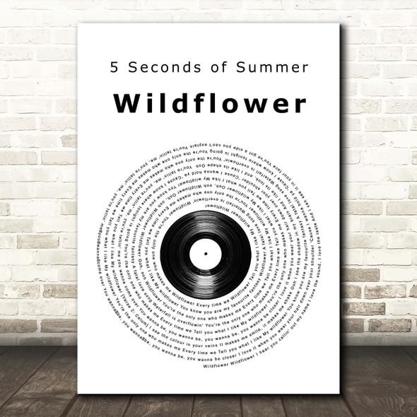 5 Seconds of Summer Wildflower Vinyl Record Song Lyric Print