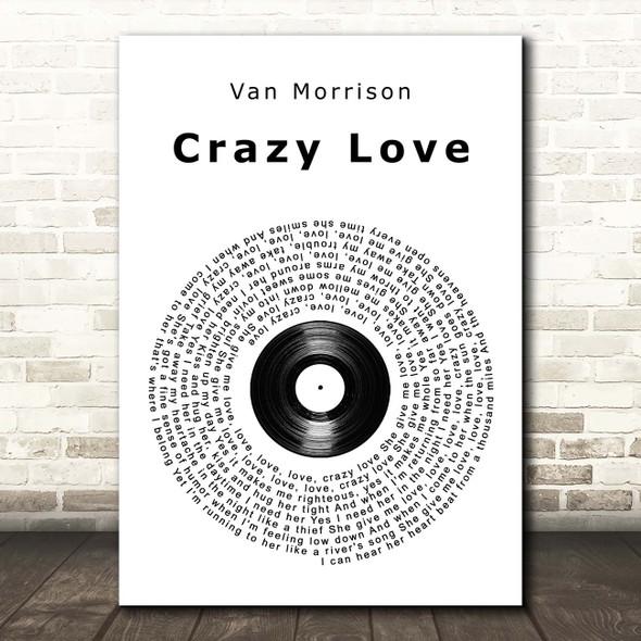 Van Morrison Crazy Love Vinyl Record Song Lyric Print