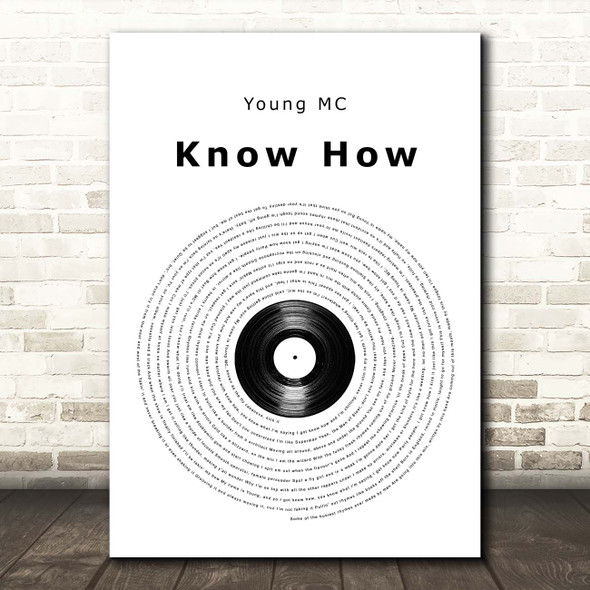 Young MC Know How Vinyl Record Song Lyric Print