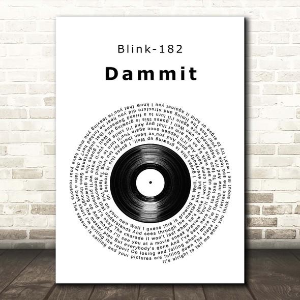 Blink-182 Dammit Vinyl Record Song Lyric Print
