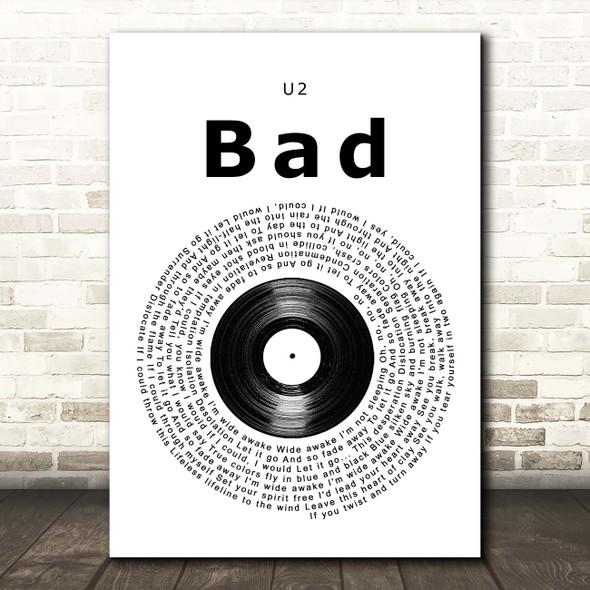 U2 Bad Vinyl Record Song Lyric Print