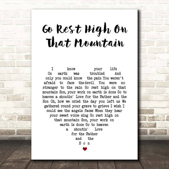 Vince Gill Go Rest High On That Mountain White Heart Song Lyric Print
