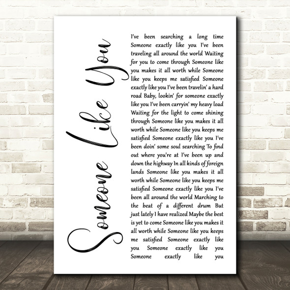 Van Morrison Someone Like You White Script Song Lyric Quote Print