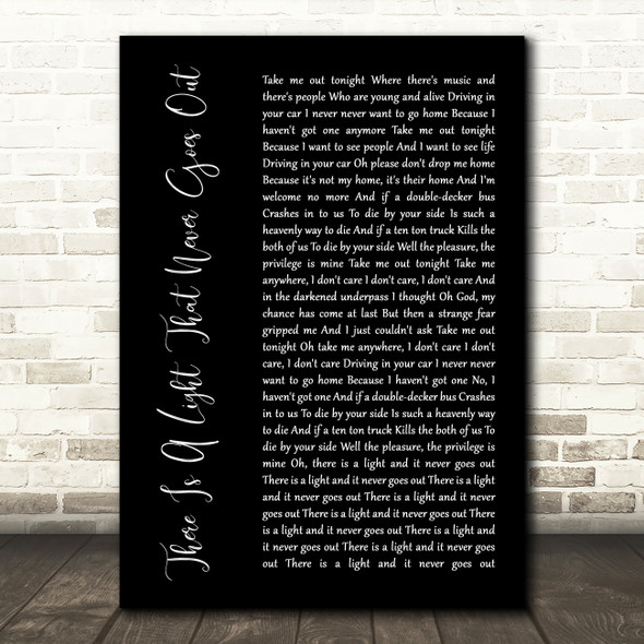 The Smiths There Is A Light That Never Goes Out Black Script Song Lyric Print