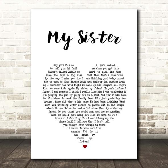 Reba McEntire My Sister White Heart Song Lyric Print