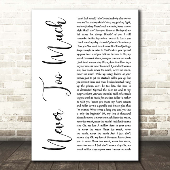 Luther Vandross Never Too Much White Script Song Lyric Print