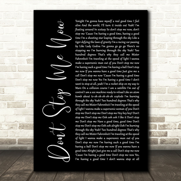 Queen Don't Stop Me Now Black Script Song Lyric Quote Print