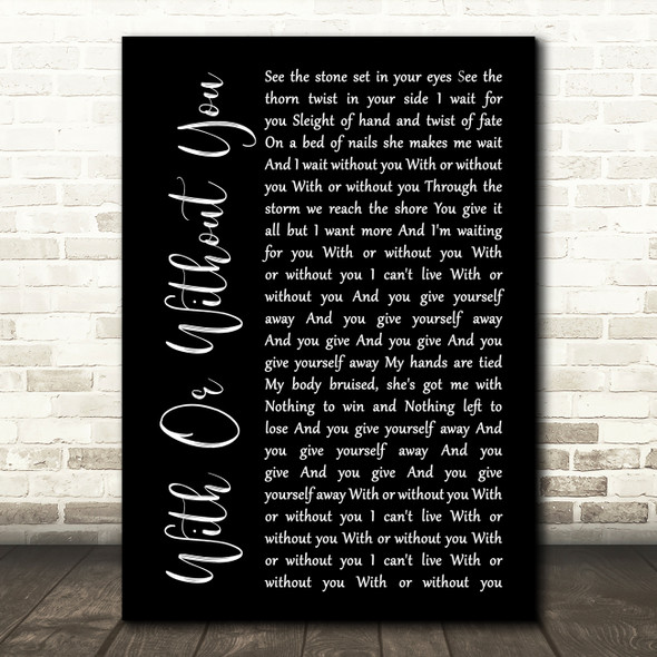 U2 With Or Without You Black Script Song Lyric Quote Print