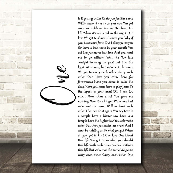 U2 One White Script Song Lyric Print