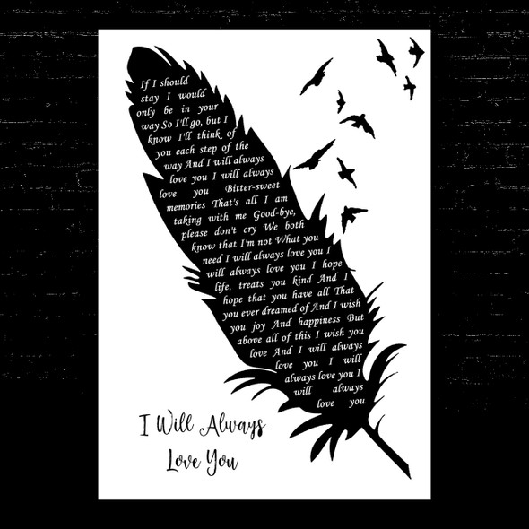 Dolly Parton I Will Always Love You Black & White Feather & Birds Song Lyric Music Art Print
