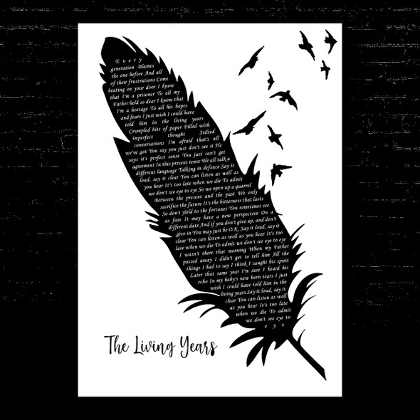 Mike + The Mechanics The Living Years Black & White Feather & Birds Song Lyric Music Art Print