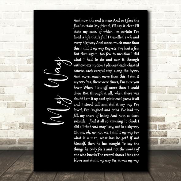Frank Sinatra My Way Black Script Song Lyric Quote Print