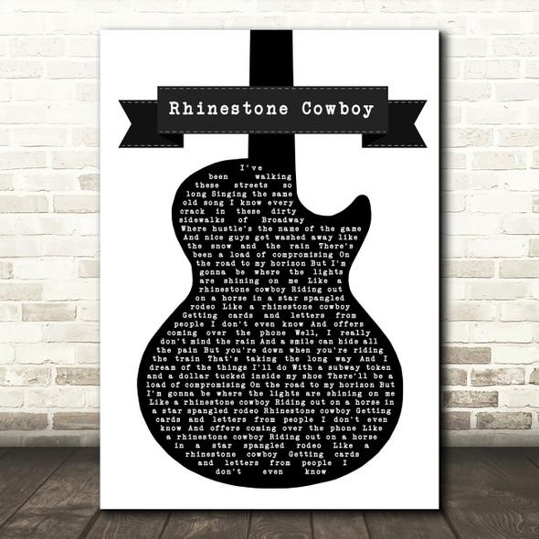 Glen Campbell Rhinestone Cowboy Black & White Guitar Song Lyric Music Art Print
