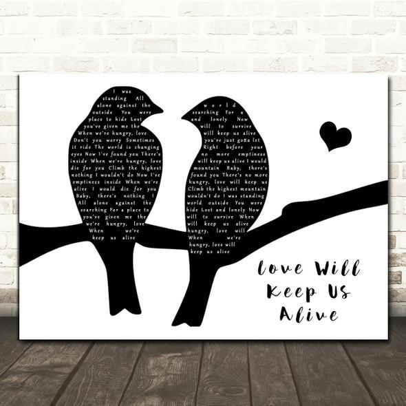 Eagles Love Will Keep Us Alive Lovebirds Black & White Song Lyric Music Art Print