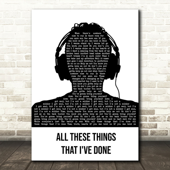 The Killers All These Things That I've Done Black & White Man Headphones Song Lyric Music Art Print