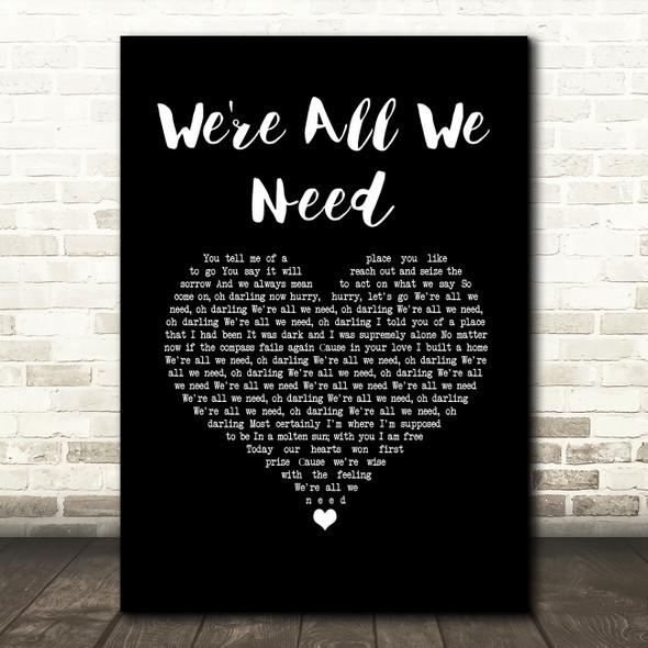 Above & Beyond feat. Zoë Johnston We're All We Need Black Heart Song Lyric Music Art Print