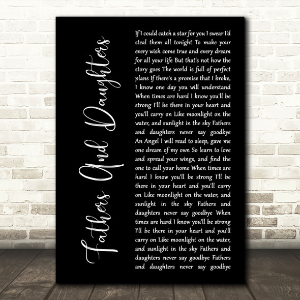 Michael Bolton Fathers And Daughters (Never Say Goodbye) Black Script Song Lyric Music Art Print