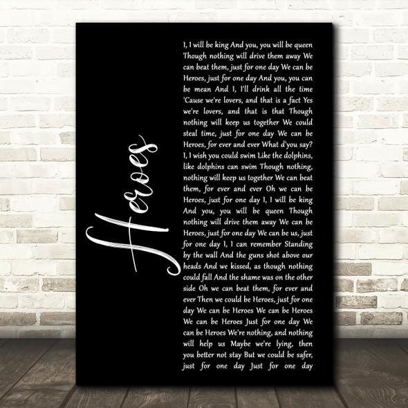 David Bowie Heroes Black Script Song Lyric Music Art Print